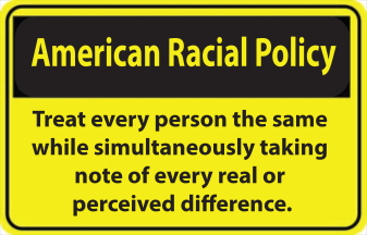American Racial Policy